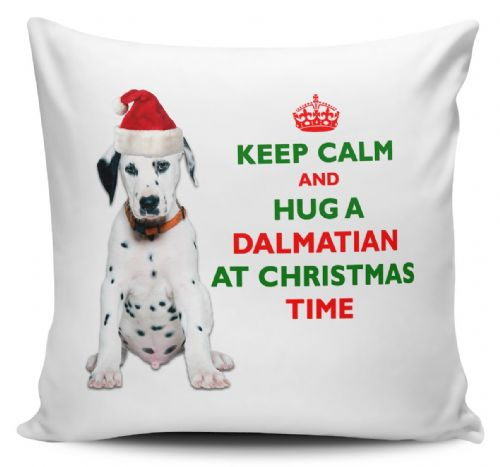 Christmas Keep Calm And Hug A Dalmatian Novelty Cushion Cover